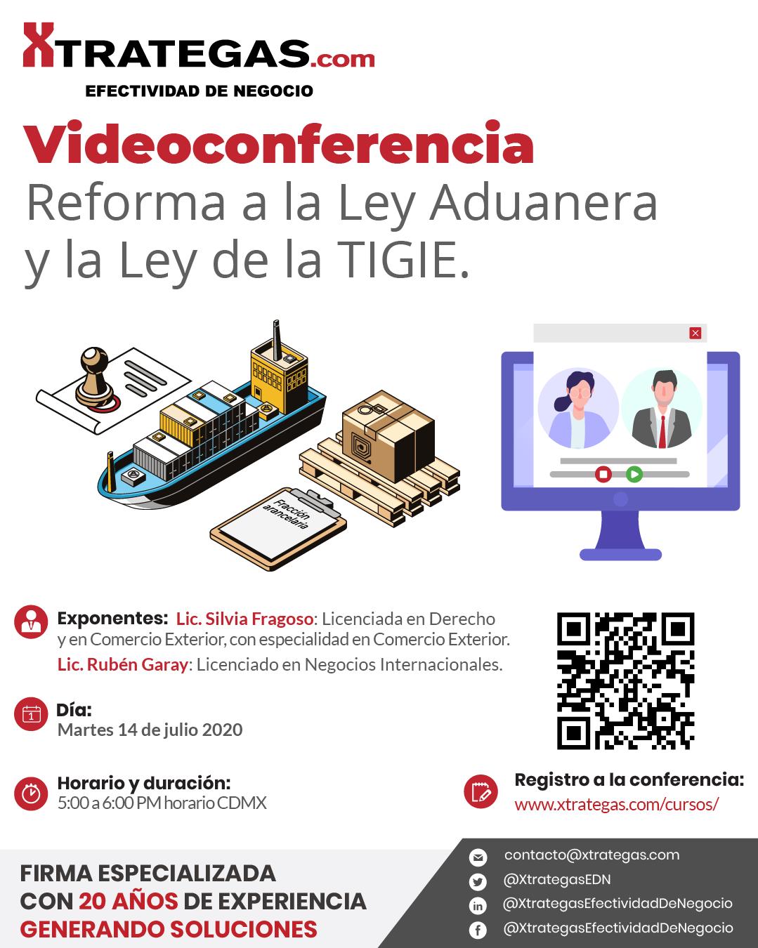 ciclo-de-videoconferencias-xtrategas-julio-2020-14-reforma-a-la-ley-aduanera-y-la-ley-de-la-tigie-2