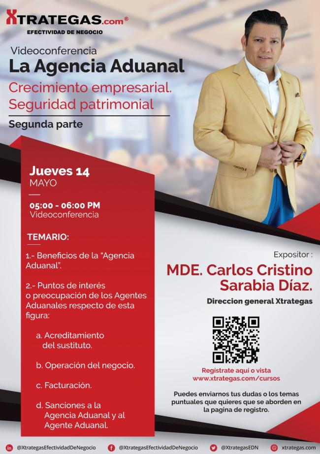 carlos-cristino-sarabia-diaz-xtrategas-efectividad-de-negocio-agentes-auanales-agencia-aduanal-videoconferencia-flayer-aa-1